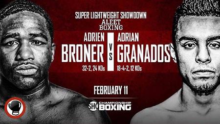 Бой Эдриен Броунер против Адриан Гранадос - Adrien Broner vs Adrian Granados