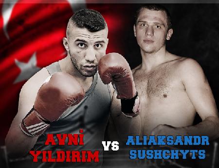 Бой Александр Сущиц против Авни Йылдырым - Aliaksandr Sushchyts vs Avni Yıldırım