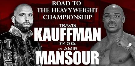 Бой Амир Мансур против Трэвис Кауффман - Amir Mansour vs Travis Kauffman