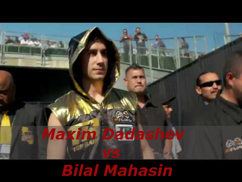Бой Максим Дадашев против Билал Махасин