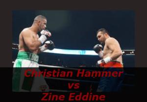 Бой Кристиан Хаммер против Зинеддин Бенмахлуф