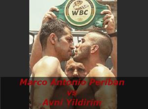 Бой Марко Антонио Перибан против Авни Йылдырым