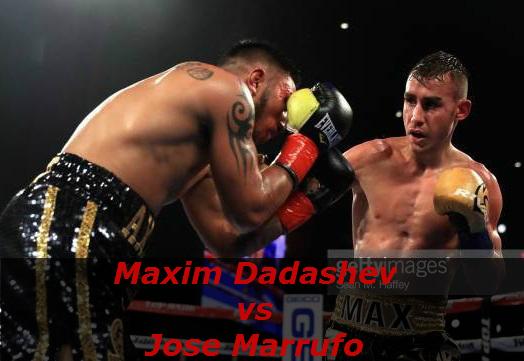 Бой Максим Дадашев против Хосе Марруфо