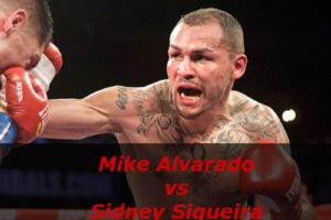 Бой Майк Альварадо против Сидней Секейра