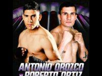 Видео боя Антонио Ороско – Роберто Ортис – Antonio Orozco vs Roberto Ortiz