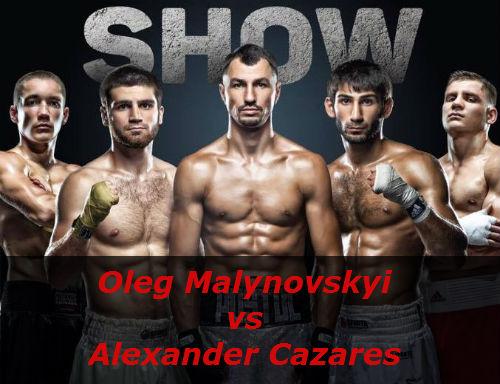 Бой Олег Малиновский против Александер Касарес