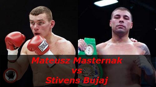 Бой Матеуш Мастернак против Стивенс Бужа