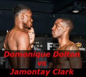 Видео боя Доминик Долтон – Джемонтэй Кларк – Domonique Dolton vs Jamontay Clark
