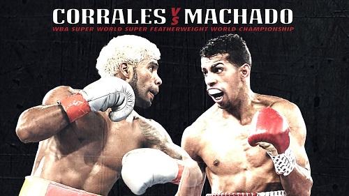 Бой Хесрил Корралес против Альберто Мачадо