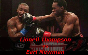 Fight Lionell Thompson vs Earl Newman