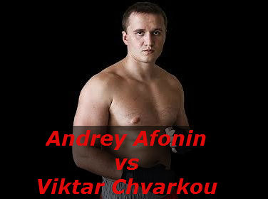 Бой Андрей Афонин против Виктор Чварков