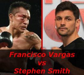 Видео боя Франсиско Варгас – Стивен Смит – Francisco Vargas vs Stephen Smith