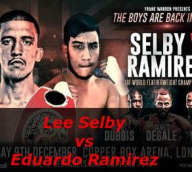 Видео боя Ли Селби – Эдуардо Рамирес – Lee Selby vs Eduardo Ramirez