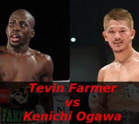 Видео боя Тевин Фармер – Кеничи Огава – Tevin Farmer vs Kenichi Ogawa