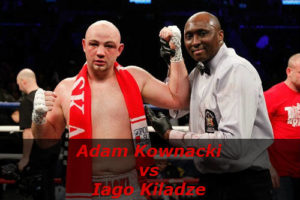 Fight Adam Kownacki vs Iago Kiladze