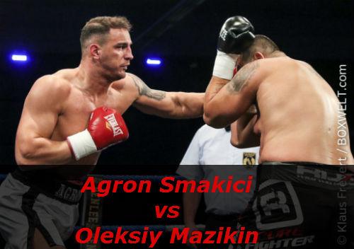 Бой Агрон Смакици против Алексей Мазыкин