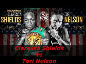 Fight Claressa Shields vs Tori Nelson