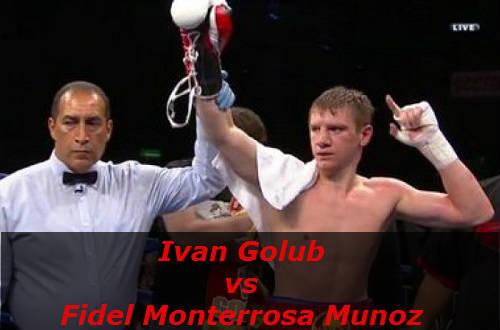 Бой Иван Голуб против Фидель Монтерроса