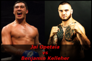 Fight Jai Opetaia vs Benjamin Kelleher