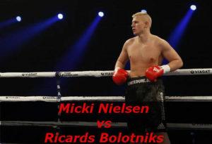 Бой Мики Нильсен против Рикард Болотники