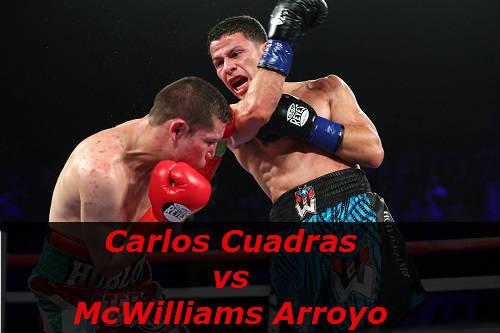 Бой Карлос Куадрас против Макуильямс Арройо