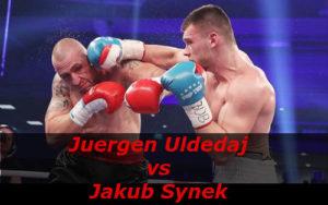 Бой Юрген Ульдедай против Якуб Синек