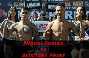 Fight Miguel Roman vs Aristides Perez