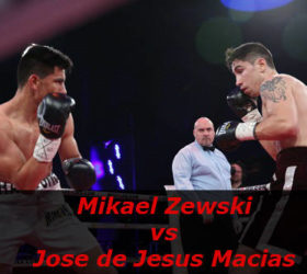 Видео поединка Микаэль Зевски vs Хосе де Хесус Масиас — Mikael Zewski vs Jose de Jesus Macias