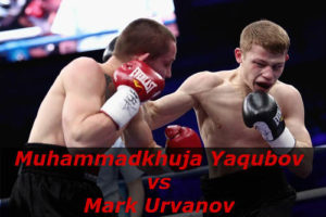 Бой Мухаммадхуча Якубов против Марк Урванов