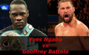 Бой Ив Нгабу против Джеффри Баттело