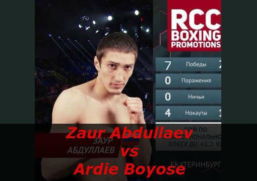 Бой Заур Абдуллаев против Арди Бойосе