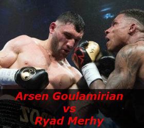 Видео поединка Арсен Гуламирян — Ряд Мерхи — Arsen Goulamirian vs Ryad Merhy