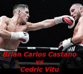 Видео поединка Брайан Карлос Кастано — Седрик Виту — Brian Carlos Castano vs Cedric Vitu