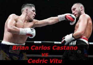Бой Брайан Карлос Кастано против Седрик Виту