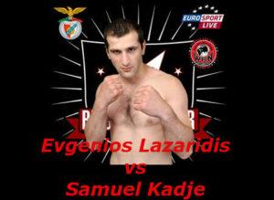 Бой Евгениос Лазаридис против Самуэль Кадже