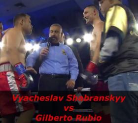 Видео боя Вячеслав Шабранский — Жилберто Рубио