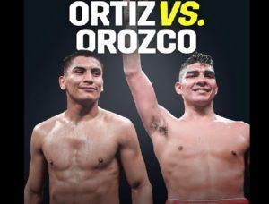 Vergil Ortiz Jr vs Antonio Orozco