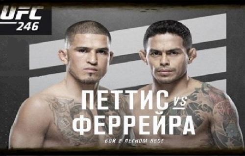 Видео боя Энтони Петтис - Диего Феррейра / UFC 246