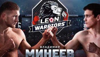 Leon Warriors: Минеев – Пронин / Прямая трансляция