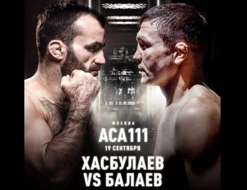 ACA 111: Марат Балаев - Магомедрасул Хасбулаев