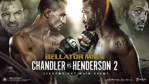 Видео боя Майкл Чендлер - Бенсон Хендерсон 2 / Bellator 243