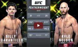 Видео боя Билли Куарантилло — Кайл Нельсон / UFC Fight Night 177