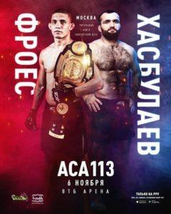 ACA 113: Фроес vs Хасбулаев