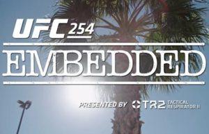 UFC 254: Embedded - Эпизод 2