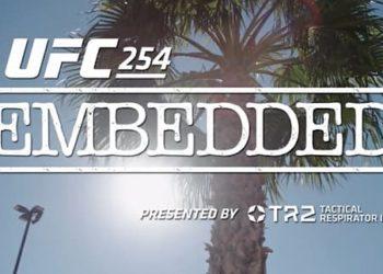 UFC 254: Embedded — Эпизод 2
