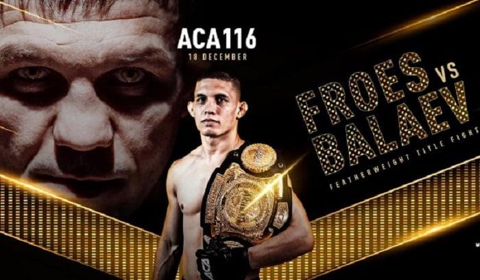 ACA 116: Фроес - Балаев / Прямая трансляция