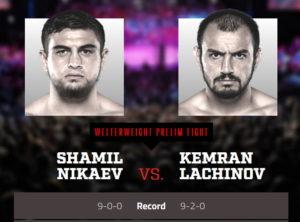 Шамиль Никаев сразится с Кемраном Лачиновым на Bellator 254