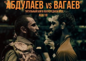 ACA 118: Абдулаев vs Вагаев