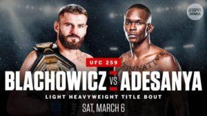 UFC 259: Блахович vs Адесанья - Превью