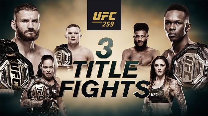 UFC 259: Блахович vs Адесанья / Три титульных поединка